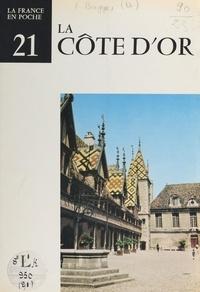 Dominique Bagge et  Collectif - La Côte-d'Or.