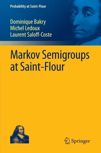 Markov Semigroups at Saint-Flour