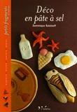 Dominique Balalaeff - Déco en pâte à sel.