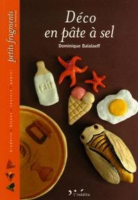 Déco en pâte à sel - Dominique Balalaeff |