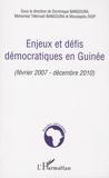 Dominique Bangoura - Enjeux et défis démocratiques en Guinée - Février 2007 - Décembre 2010.