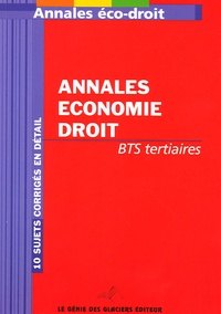 Dominique Bapteste et Bernadette Voisin - Annales Economie-Droit BTS tertiaires.