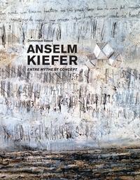 Dominique Baqué - Anselm Kiefer - Entre mythe et concept.
