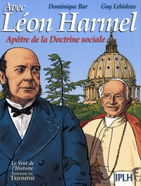Avec Léon Harmel - Lapôtre de la Doctrine sociale.pdf