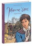 Dominique Bar - Jehanne d'Arc, gagner la paix.