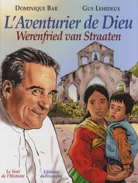 Accentsonline.fr L'Aventurier de Dieu - Werenfried van Straaten Image