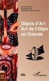 Dominique Barbé et Michel Perez - Objets d'art et art de l'objet - Actes du XXIe Colloque Corail.
