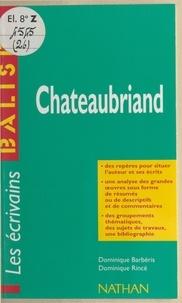 Dominique Barbéris et Dominique Rincé - Chateaubriand.