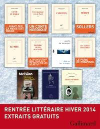 Dominique Barbéris et Lilyane Beauquel - Extraits gratuits - Rentrée littéraire Gallimard Hiver 2014.