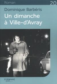 Dominique Barbéris - Un dimanche à Ville-d'Avray.
