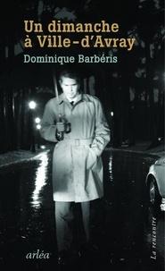 Télécharger le livre d'essai en anglais pdf Un dimanche à Ville-d'Avray 9782363081995 par Dominique Barbéris  (French Edition)