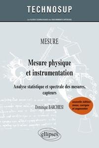Dominique Barchiesi - Mesure physique et instrumentation - Analyse statistique et spectrale des mesures, capteurs.