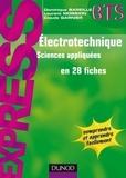 Dominique Bareille et Laurent Mossion - Électrotechnique en 28 fiches.