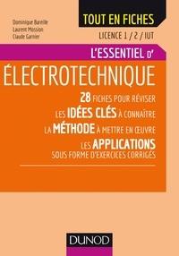 Dominique Bareille et Laurent Mossion - Electrotechnique - Licence 1 / 2 / IUT - L'essentiel.