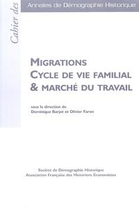 Dominique Barjot - Migrations Cycle de vie familial & marché du travail.