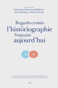 Dominique Barjot et Anna Bellavitis - Regards croisés sur l'historiographie française aujourd'hui.
