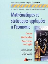 Dominique Barnichon et  Collectif - Mathématiques et statistiques appliquées à l'économie.