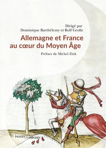 Allemagne et France au coeur du Moyen Age. 843-1214