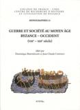 Dominique Barthélemy et Jean-Claude Cheynet - Guerre et société au Moyen Age - Byzance-Occident (VIIIe-XIIIe siècle).