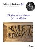 Dominique Barthélemy et Michelle Fournié - L'Eglise et la violence (Xe-XIIIe siècle).