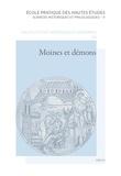 Dominique Barthélemy et Rolf Grosse - Moines et démons - Autobiographie et individualité au Moyen Age (VIIe-XIIIe siècle).