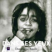 Dominique Baudis - Dans ses yeux.