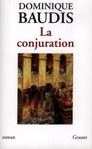 Dominique Baudis - La conjuration.