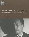 Dominique Bax et Saïd Ould-Khelifa - Albert Camus du théâtre au cinéma suivi de Les Deux Rives.