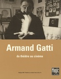 Dominique Bax - Armand Gatti.