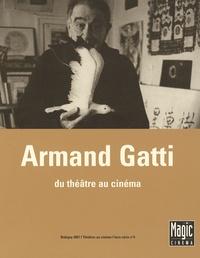 Dominique Bax - Armand Gatti.
