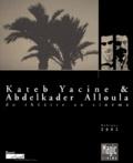 Dominique Bax - Kateb Yacine et Abdelkader Alloula.