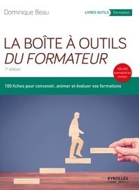 Dominique Beau - La boîte à outils du formateur.
