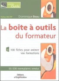 Dominique Beau - La boîte à outils du formateur - 100 Fiches de pédagogie.