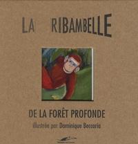 Dominique Beccaria et Seymourina Cruse-Ware - Dans la forêt profonde.