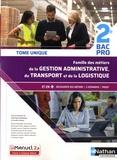 Dominique Beddeleem et Caroline Denoix - Famille des métiers de la gestion administrative du transport de la logistique 2de Bac pro - Tome unique.