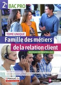 Dominique Beddeleem - Famille des métiers de la relation client 2de Bac pro - Tome unique.