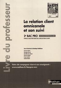 La relation client omnicanale et son suivi 2de Bac Pro - Livre du professeur.pdf