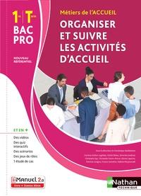 Dominique Beddeleem - Organiser et suivre les activités d'accueil 1re/Tle Bac Pro métiers de l'accueil.
