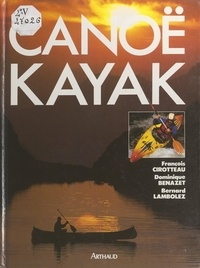 Dominique Benazet et François Cirotteau - Canoë kayak.