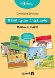 Dominique Benichou - Rééduquer l'aphasie - Méthode PACE.