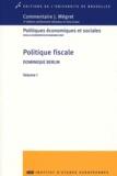 Dominique Berlin - Politique fiscale - Volume 1.