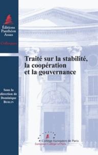 Dominique Berlin - Traité sur la stabilité, la coopération et la gouvernance.