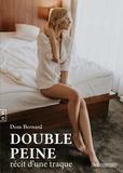 Dominique Bernard - Double peine.