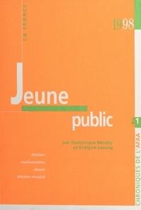 Dominique Bérody et Evelyne Lecucq - Jeune public en France - Théâtre, marionnettes, danse, théâtre musical.