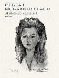Dominique Bertail et Jean-David Morvan - Cahiers Madeleine Tome 1 : .