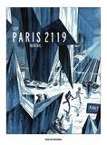 Dominique Bertail et  Zep - Paris 2119 Version Luxe.