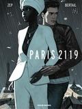 Dominique Bertail et  Zep - Paris 2119.