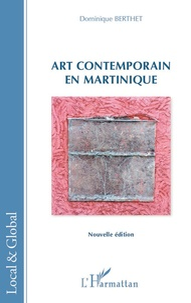 Dominique Berthet - Art contemporain en Martinique.