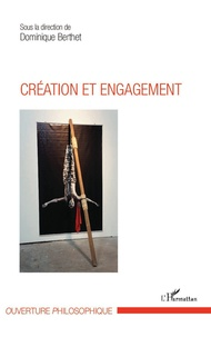Dominique Berthet - Création et engagement.