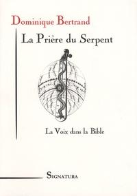 La Prière du Serpent - La Voix dans la Bible.pdf